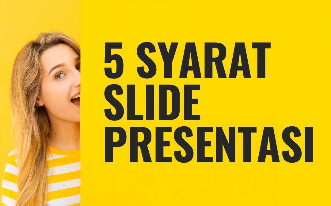 5 Syarat Slide Presentasi Efektif