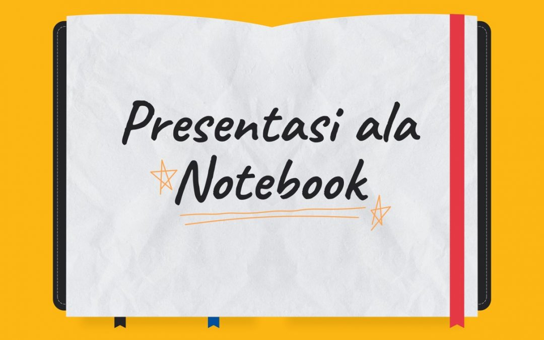 Membuat Presentasi ala Notebook di Powerpoint